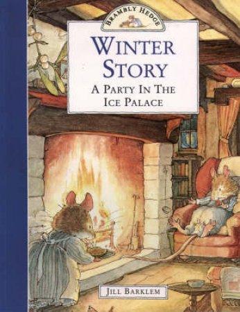 Brambly Hedge: Winter Story by Jill Barklem