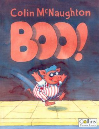 Preston Pig: Boo! by Colin McNaughton