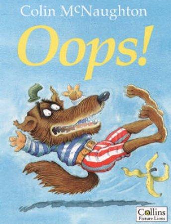 Preston Pig: Oops! by Colin McNaughton