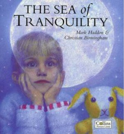 The Sea Of Tranquility by Mark Haddon