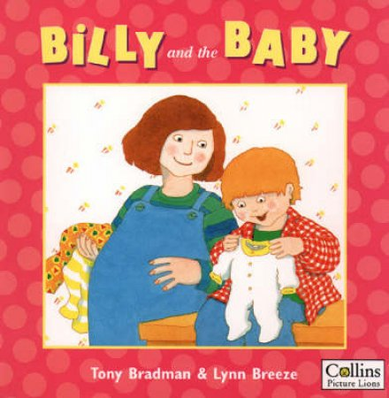 Billy And The Baby by Tony Bradman