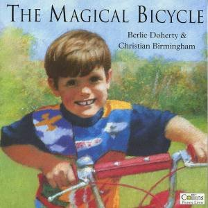 The Magical Bicycle by Berlie Doherty