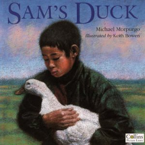 Sam's Duck by Michael Morpurgo