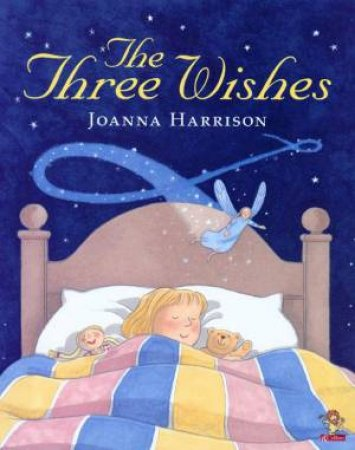 The Three Wishes by Joanna Harrison