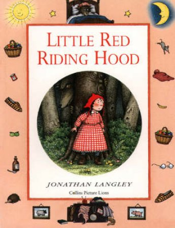 Little Red Riding Hood by Jonathan Langley