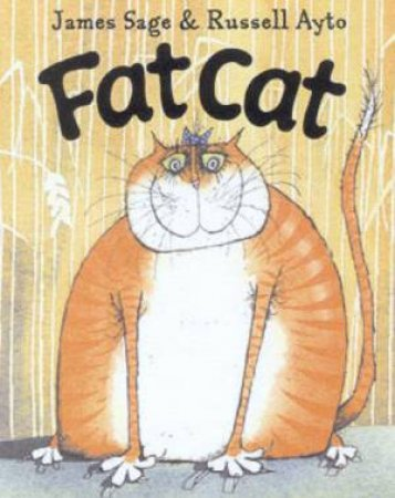 Fat Cat by James Sage & Russell Ayto