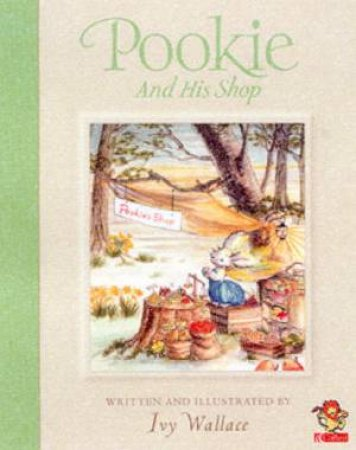 Pookie And His Shop by Ivy Wallace