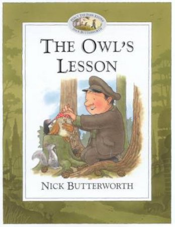 Percy The Park Keeper: The Owl's Lesson by Nick Butterworth