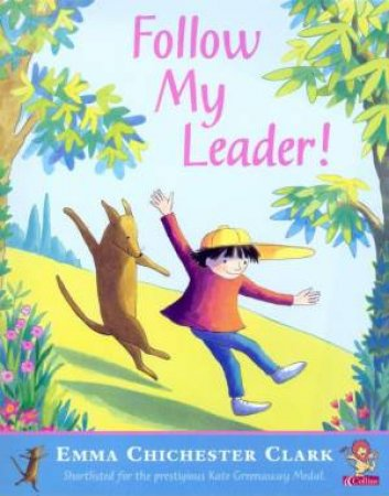 Follow My Leader by Emma Chichester Clark