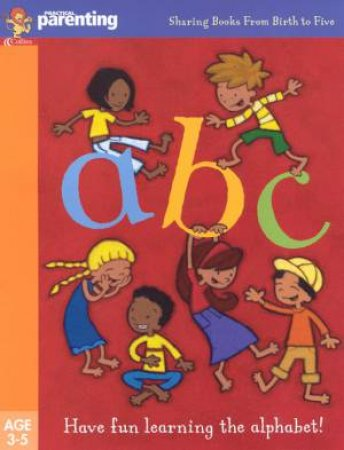 Practical Parenting: ABC by Jane Kemp & Clare Walters
