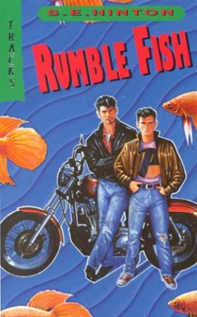 Collins Tracks: Rumble Fish by S E Hinton