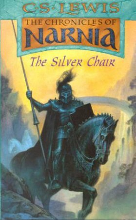 The Silver Chair by C S Lewis