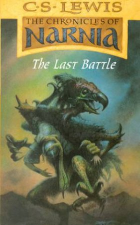 The Last Battle by C S Lewis