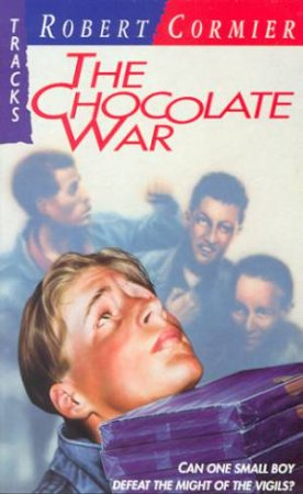 Collins Tracks: The Chocolate War by Robert Cormier