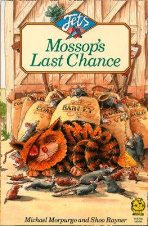 Mossop's Last Chance by M Morpurgo