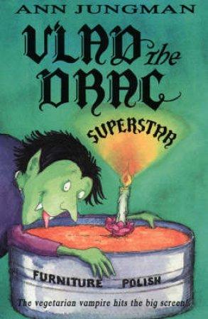 Vlad The Superstar by Ann Jungman