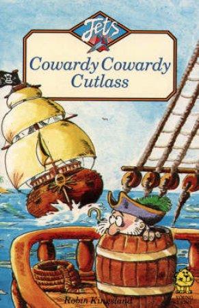 Colour Jets: Cowardy Cowardy Cutlass by Robin Kingsland