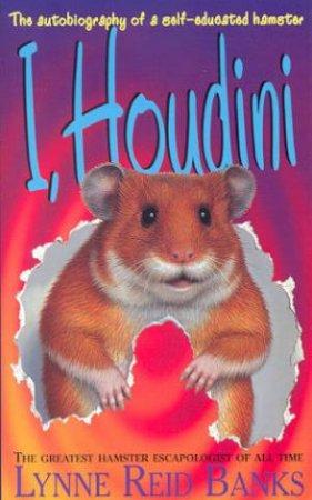I Houdini by Lynne Reid Banks