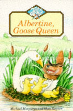 Colour Jets: Albertine, Goose Queen by M Morpurgo