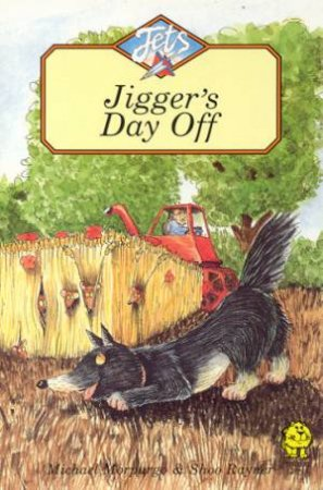 Jets: Jigger's Day Off by Michael Morpurgo
