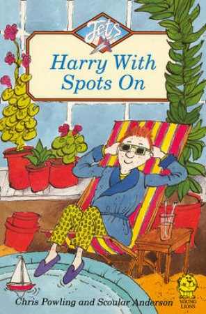 Colour Jets: Harry With Spots On by Chris Powling