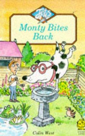 Monty Bites Back by Colin West
