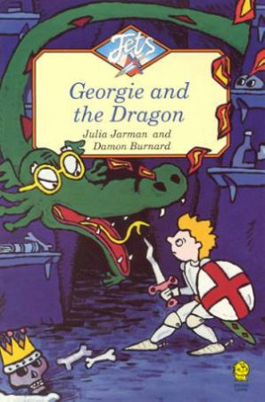 Jets: Georgie And The Dragon by Julia Jarman