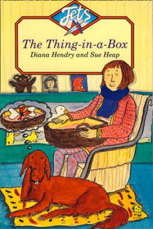 The Thing In A Box by Diana Hendry