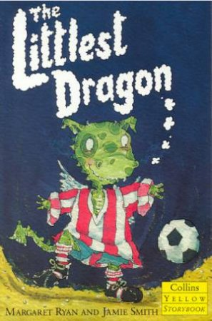 Collins Yellow Storybook: The Littlest Dragon by Margaret Ryan