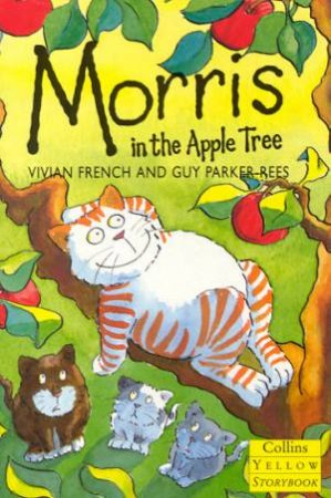 Collins Yellow Storybook: Morris In The Appletree by Vivian French