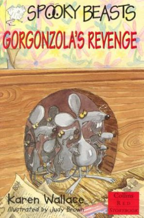 Collins Red Storybook: Gorgonzola's Revenge by Karen Wallace