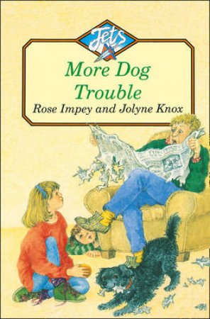 Colour Jets: More Dog Trouble by Rose Impey