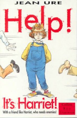 Collins Red Storybook: Help! It's Harriet! by Jean Ure