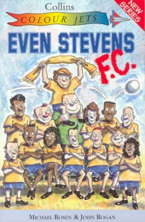 Colour Jets: Even Stevens F C by Michael Rosen