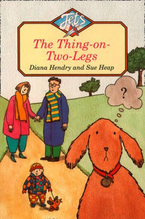 The Thing On Two Legs by Diana Hendry