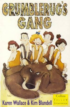 Collins Yellow Storybook: Grumblerug's Gang by Karen Wallace