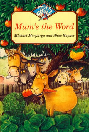 Colour Jets: Mum's The Word by Michael Morpurgo
