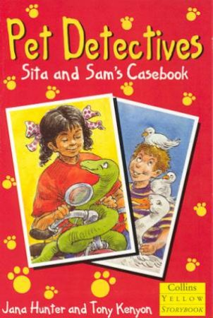Collins Yellow Storybook: Sita And Sam's Casebook by Jana Hunter