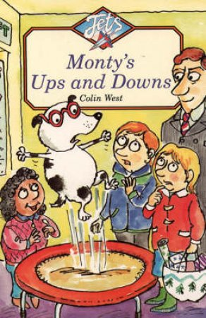 Monty's Ups And Downs by Colin West