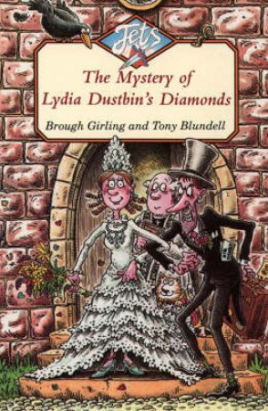 Jets: The Mystery Of Lydia Dustbin's Diamonds by Brough Girling