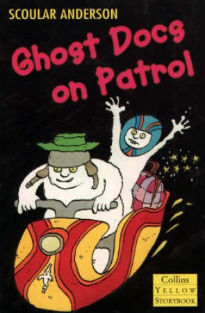 Ghost Docs On Patrol by Scoular Anderson