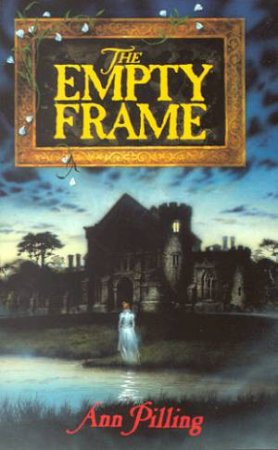 The Empty Frame by Ann Pilling