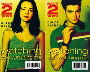 Back-2-Back: Watching You, Watching Me by Chloe Rayban