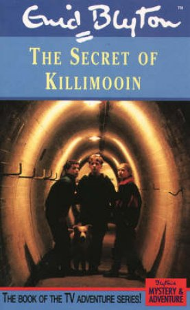 The Secret Of Killimoonin by Enid Blyton