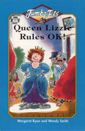 Jumbo Jets: Queen Lizzie Rules, OK by Margaret Ryan