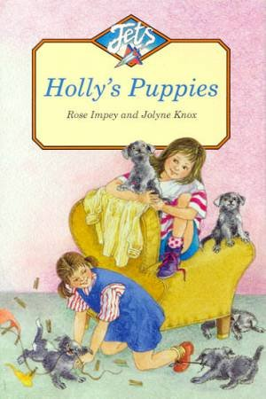Jets: Holly's Puppies by Rose Impey