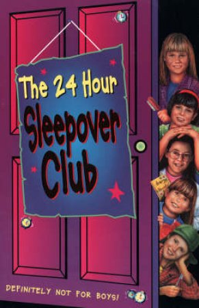 The 24 Hour Sleepover Club by Rose Impey