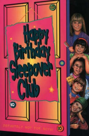 Happy Birthday Sleepover Club by Rose Impey