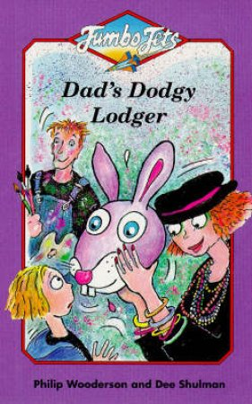 Jets: Dad's Dodgy Lodger by Shoo Rayner