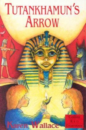 Collins Red Storybook: Tutankhamun's Arrow by Karen Wallace